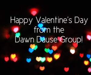 Photo of hearts with text saying Happy Valentine's Day from the Dawn Dause Group.